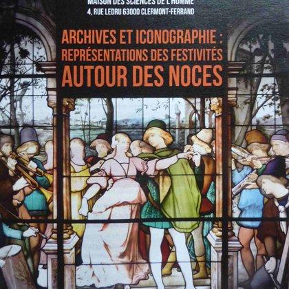 Archives et iconographie : représentations des festivités autour des noces (2014)